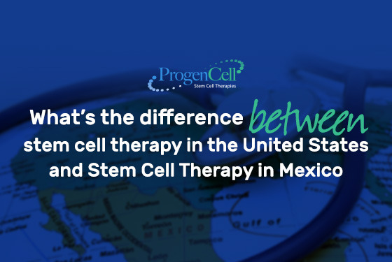 What is the difference between stem cell therapy in the United States and Stem Cell Therapy in Mexico